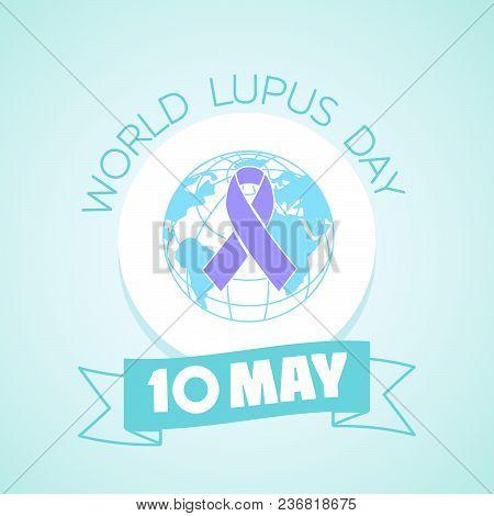 10 May  January World Lupus Day
