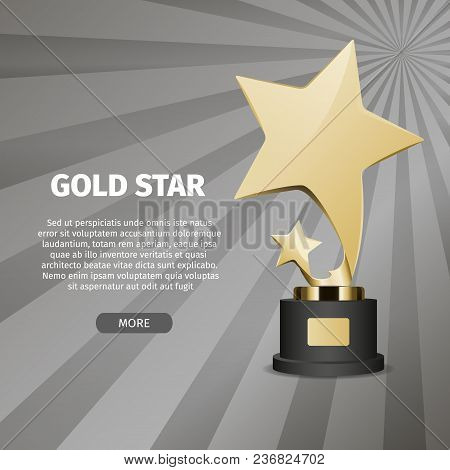 Big Shiny Gold Star On Stand On Grey Background With Text. Honorable Trophy For First Place In Compe