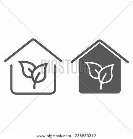 Eco House Line And Glyph Icon, Real Estate And Home, Ecology Sign Vector Graphics, A Linear Pattern