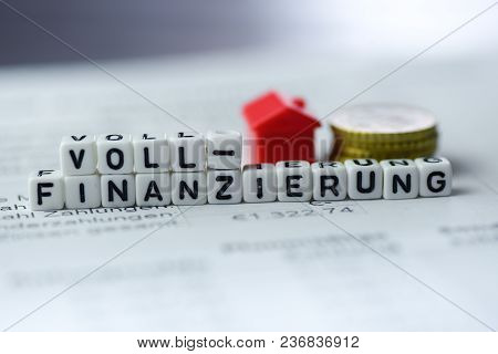 German Word Full Funding Formed By Alphabet Blocks: Vollfinanzierung Real Estate Business
