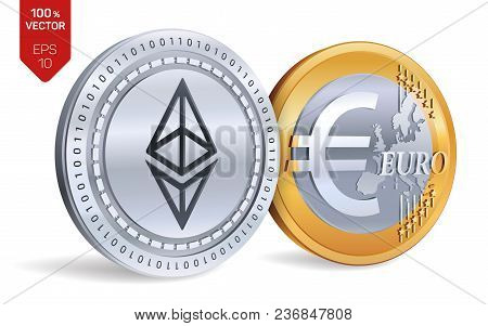 Ethereum. Euro Coin. 3d Isometric Physical Coins. Digital Currency. Cryptocurrency. Golden And Silve