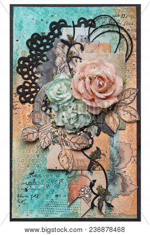 Postcard In Style Scrapbooking With Roses And Leaves Flowers. Concept Of Handwork