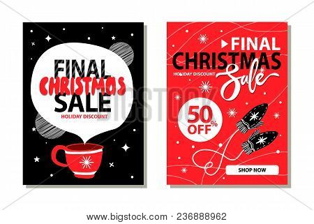 Final Christmas Sale 50 Off, Holiday Discount And Shop Now, Placard With Snowflakes And Mittens, Cup