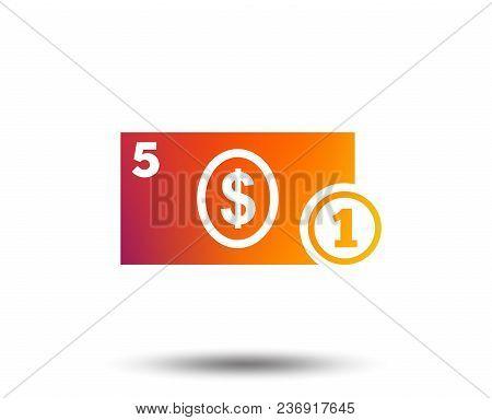 Cash Sign Icon. Dollar Money Symbol. Usd Coin And Paper Money. Blurred Gradient Design Element. Vivi