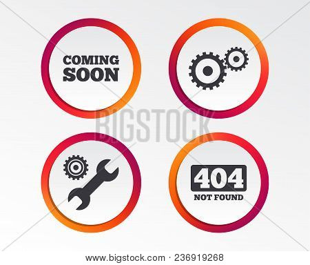 Coming Soon Icon. Repair Service Tool And Gear Symbols. Wrench Sign. 404 Not Found. Infographic Desi
