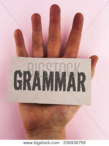 Conceptual Hand Writing Showing Grammar. Business Photo Text System And Structure Of A Language Corr