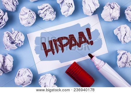 Handwriting Text Hipaa Motivational Call. Concept Meaning Health Insurance Portability And Accountab