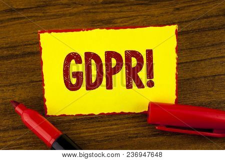 Handwriting Text Gdpr Motivational Call. Concept Meaning General Data Protection Regulation Informat