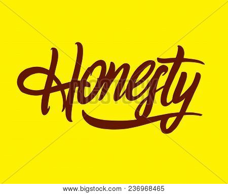 Honesty Word Lettering Typography Design. Vector Illustration Isolated On Background.