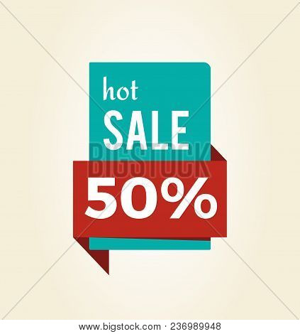 Hot Sale -50 Off Promo Label Informing About Reduction Of Prices On Half, Vector Illustration 3d Web