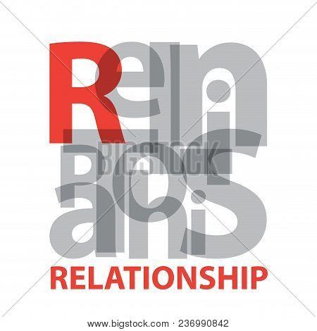 Vector Relationship. Broken Text On White Background