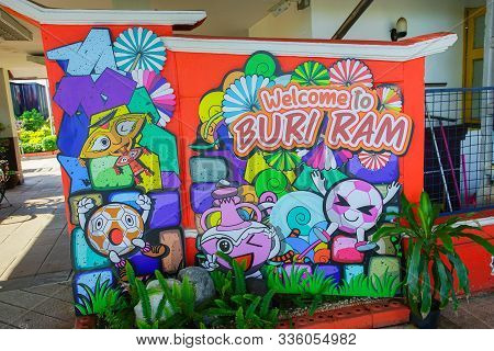 Buri Ram, Thailand - October 11, 2019: Promoted Welcome To Buri Ram (welcome Board) In Buri Ram Trai