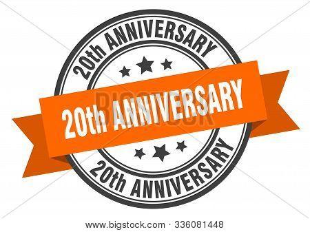 20th Anniversary Label. 20th Anniversary Orange Band Sign. 20th Anniversary
