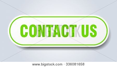 Contact Us Sign. Contact Us Rounded Green Sticker. Contact Us