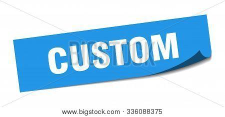 Custom Sticker. Custom Square Isolated Sign. Custom