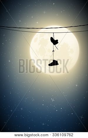 Sneakers On Wires On Moonlit Night. Vector Illustration With Silhouette Of Lone Shoes Hanging On Pow