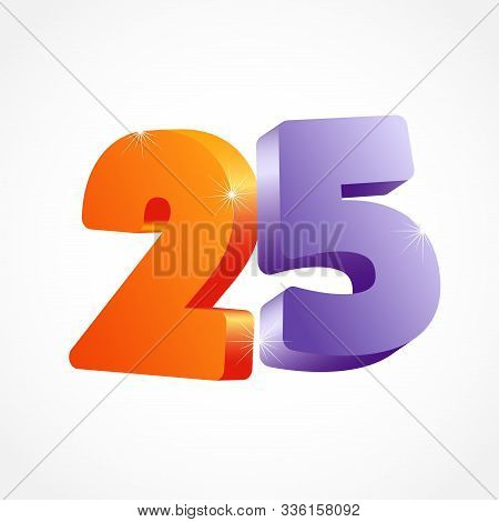 25 Th Anniversary Numbers. 25 Years Old Coloured Logotype. Age Congrats, Congratulation Idea. Isolat
