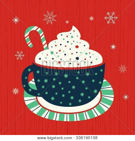 Hot Cocoa Mug Whipped Cream Flat Vector Icon. Winter Hot Chocolate Cup Marshmallow Cartoon. Cute Han