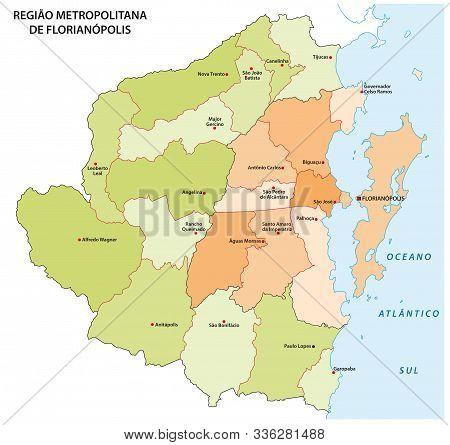 Administrative Map Of The Florianopolis Metropolitan Area In The Brazilian State Of Santa Catarina