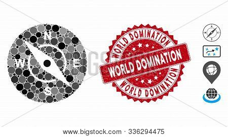 Mosaic Compass Icon And Grunge Stamp Seal With World Domination Phrase. Mosaic Vector Is Formed With