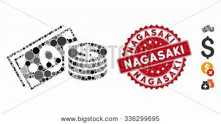 Mosaic Money Cash Icon And Distressed Stamp Seal With Nagasaki Text. Mosaic Vector Is Designed With
