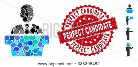 Mosaic Politician Icon And Distressed Stamp Seal With Perfect Candidate Caption. Mosaic Vector Is Fo