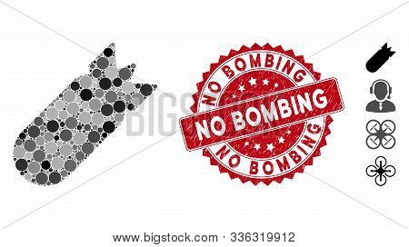 Mosaic Aviation Bomb Icon And Grunge Stamp Seal With No Bombing Phrase. Mosaic Vector Is Composed Fr