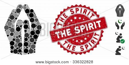 Mosaic Pray Hands Icon And Grunge Stamp Seal With The Spirit Phrase. Mosaic Vector Is Created With P