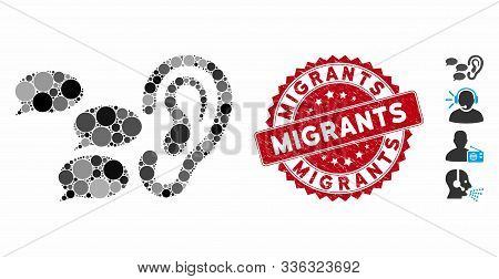 Mosaic Listen Gossips Icon And Distressed Stamp Seal With Migrants Phrase. Mosaic Vector Is Designed