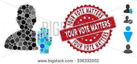 Mosaic Elector Icon And Corroded Stamp Seal With Your Vote Matters Text. Mosaic Vector Is Formed Wit