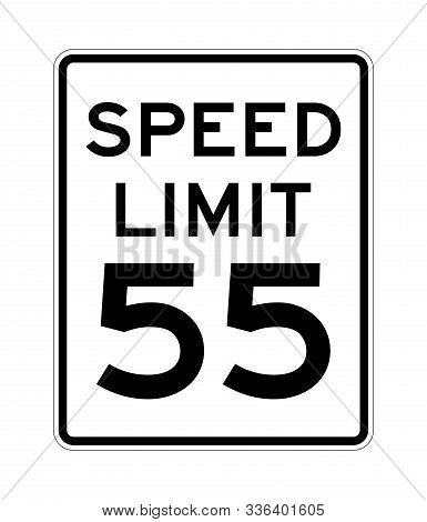 Speed Limit 55 Road Sign In Usa With A White Background