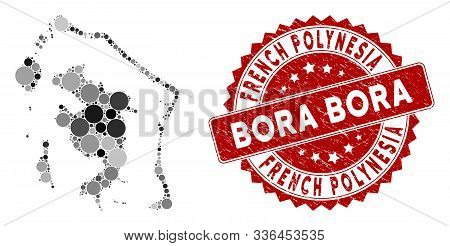 Mosaic Bora-bora Map And Circle Seal Stamp. Flat Vector Bora-bora Map Mosaic Of Randomized Circle It