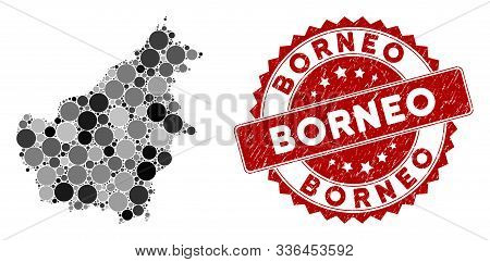 Mosaic Borneo Island Map And Circle Seal Stamp. Flat Vector Borneo Island Map Mosaic Of Randomized C