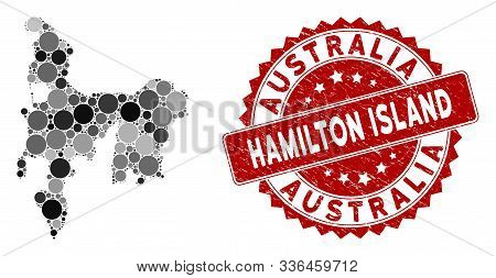 Mosaic Hamilton Island Map And Round Seal Stamp. Flat Vector Hamilton Island Map Mosaic Of Random Ci