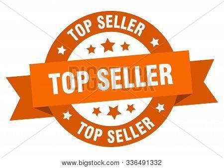Top Seller Ribbon. Top Seller Round Orange Sign. Top Seller