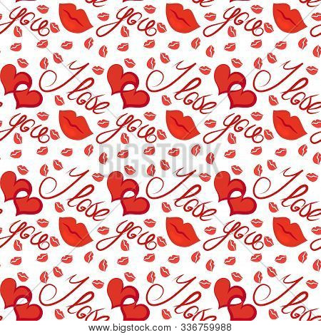 Seamless Pattern, Texture - I Love You - Declaration Of Love On Valentines Day