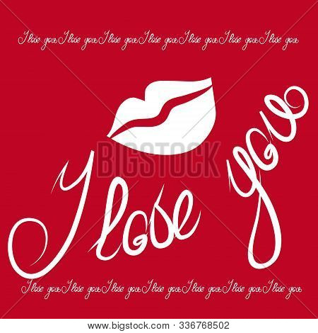 Lettering I Love You - Declaration Of Love On Valentines Day