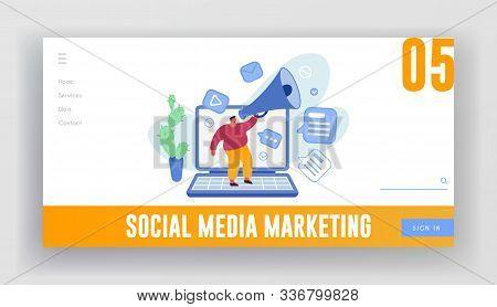 Social Media Marketing Website Landing Page. Man Stand On Huge Laptop Shouting In Megaphone. Promoti