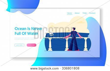 Summertime Relaxing At Sea Website Landing Page. Thoughtful Man Stand On Balcony Or Terrace With Bal