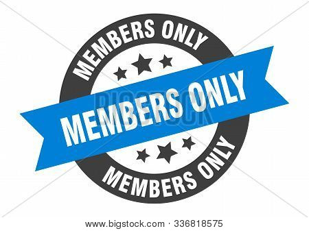 Members Only Sign. Members Only Blue-black Round Ribbon Sticker