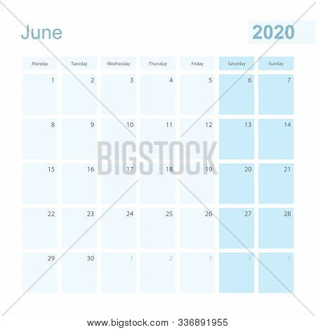 2020 June Wall Planner In Blue Pastel Color, Week Starts On Monday. Calendar For June 2020 With Blue