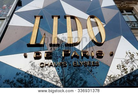 Paris, France - November 30 , 2019 : The Sign Of World Famous Cabaret Club Lido Located On Champs-el