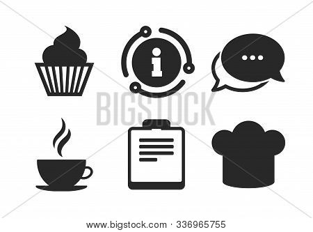 Chef Hat Symbol. Chat, Info Sign. Coffee Cup Icon. Muffin Cupcake Signs. Document File. Classic Styl