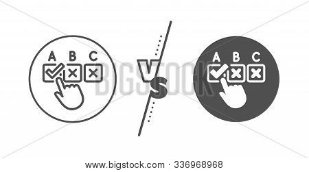 Select Answer Sign. Versus Concept. Correct Checkbox Line Icon. Business Test Symbol. Line Vs Classi