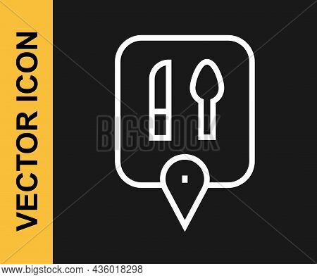 White Line Cafe And Restaurant Location Icon Isolated On Black Background. Knife And Spoon Eatery Si