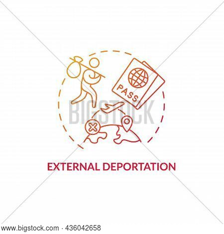 External Deportation Gradient Red Concept Icon. Official Removal Abroad. Leaving Country. Forced Res