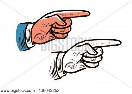 Pointing Hand Vintage Sketch. Forefinger, Index Finger Retro Vector Illustration