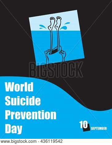 The Calendar Event Is Celebrated In September - Suicide Prevention Day - Drown Yourself