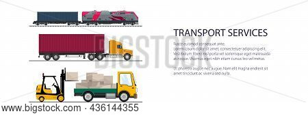 Banner Of Overland Freight Transport, Truck And Small Cargo Van With Boxes And Forklift Truck, Locom