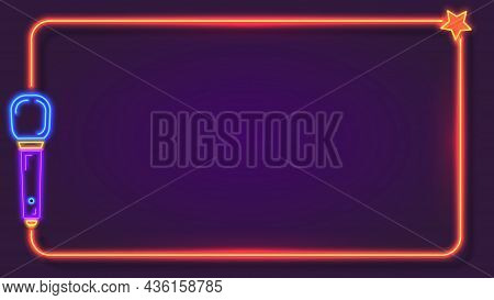 Night Neon Karaoke Frame For Song Lyrics With Microphone. Music Bar Club Singer Party Show Stand. Ka